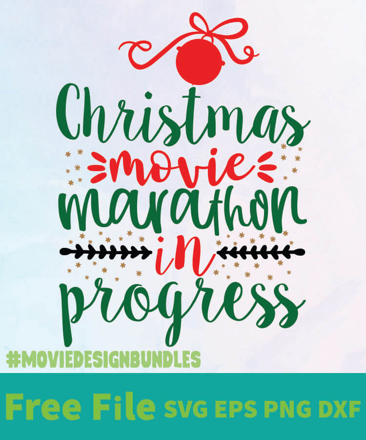 Download CHRISTMAS MOVIE MARATHON IN PROGRESS 01 FREE DESIGNS SVG ...