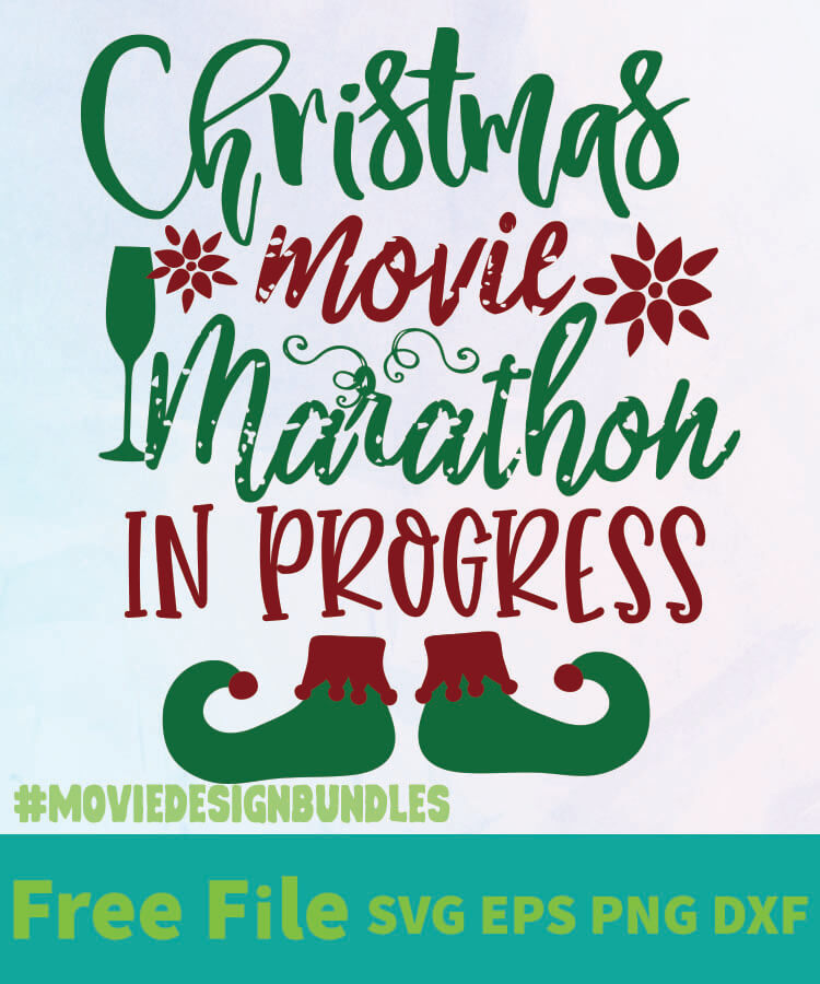 Download CHRISTMAS MOVIE MARATHON IN PROGRESS FREE DESIGNS SVG, ESP ...