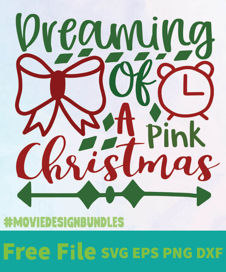 Download DREAMING OF A PINK CHRISTMAS 01 FREE DESIGNS SVG, ESP, PNG ...