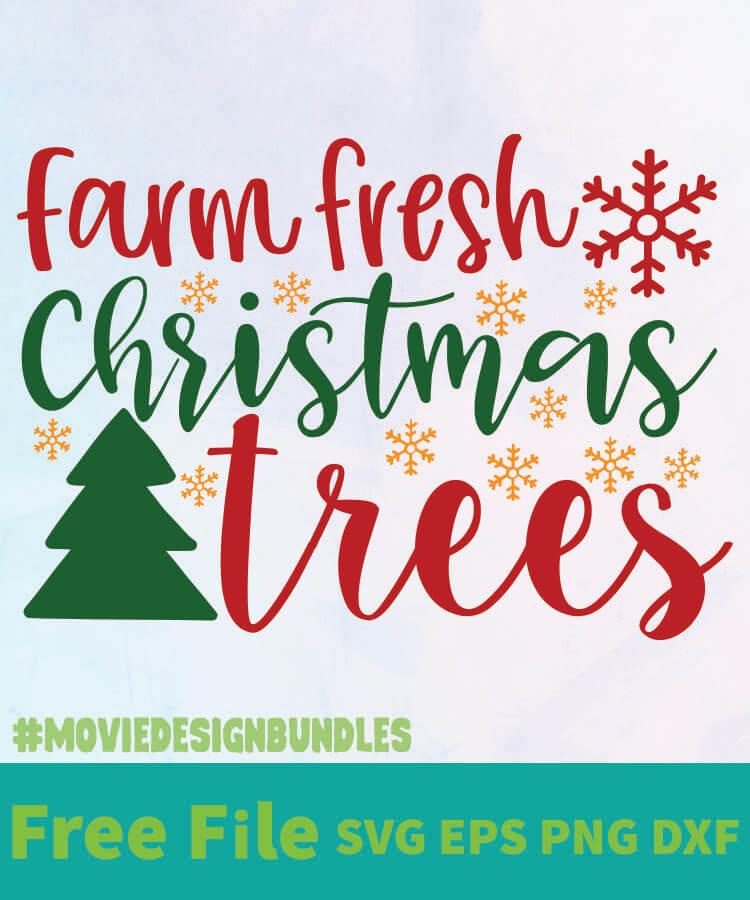Download FARM FRESH CHRISTMAS TREES 01 FREE DESIGNS SVG, ESP, PNG ...