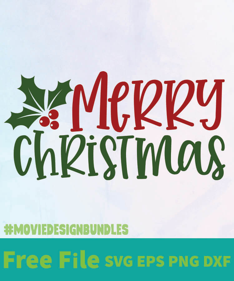 Download MERRY CHRISTMAS 01 FREE DESIGNS SVG, ESP, PNG, DXF FOR ...