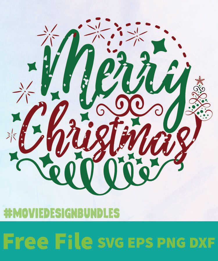 Download MERRY CHRISTMAS FREE DESIGNS SVG, ESP, PNG, DXF FOR CRICUT ...