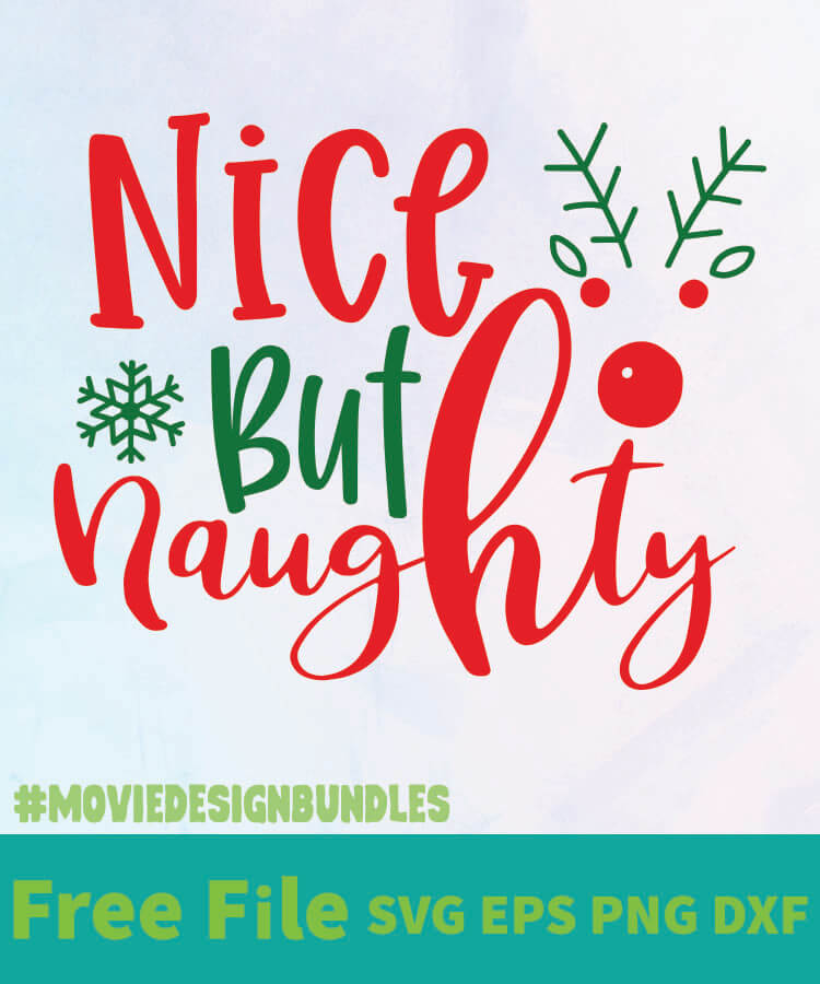 Nice But Free Designs Svg Esp Png Dxf For Cricut Movie Design Bundles