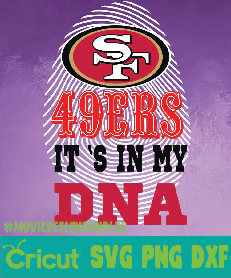 San Francisco 49ers Nfl Dna Svg Png Dxf Movie Design Bundles