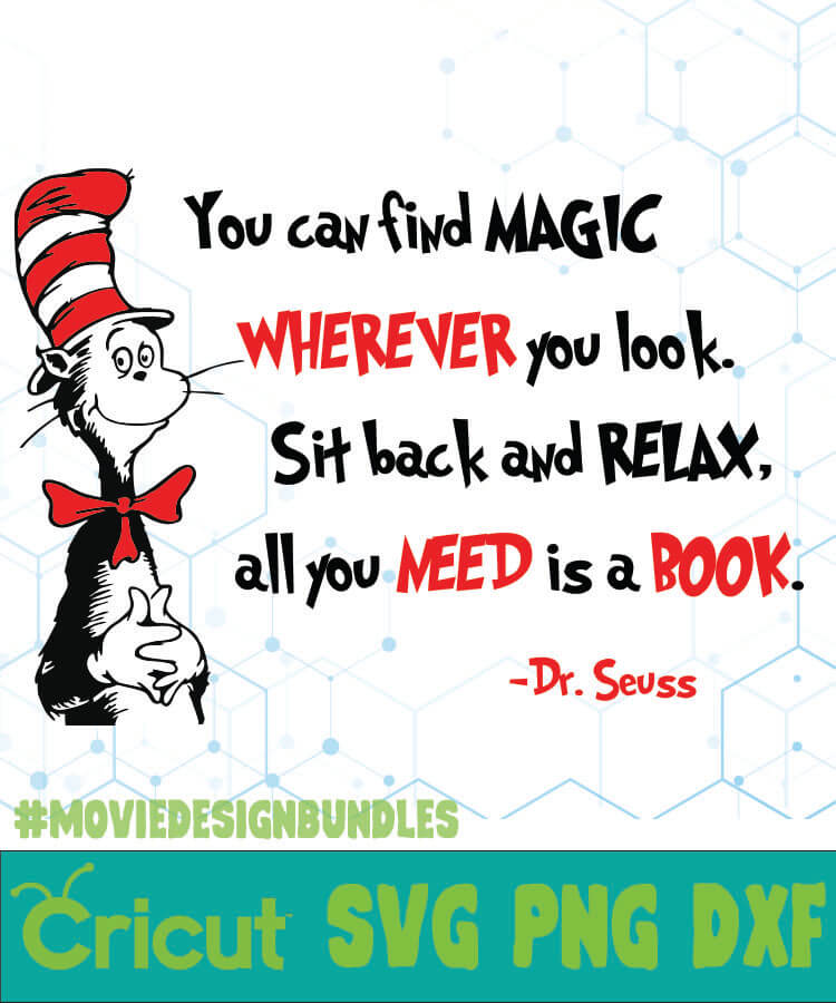 You Can Find Magic Dr Seuss Cat In The Hat Quotes Svg Png Dxf Movie Design Bundles