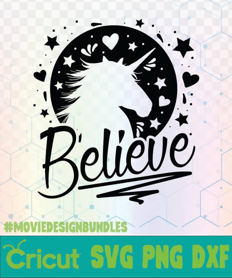 Believe Unicorn Unicorn Quotes Logo Svg Png Dxf Movie Design Bundles