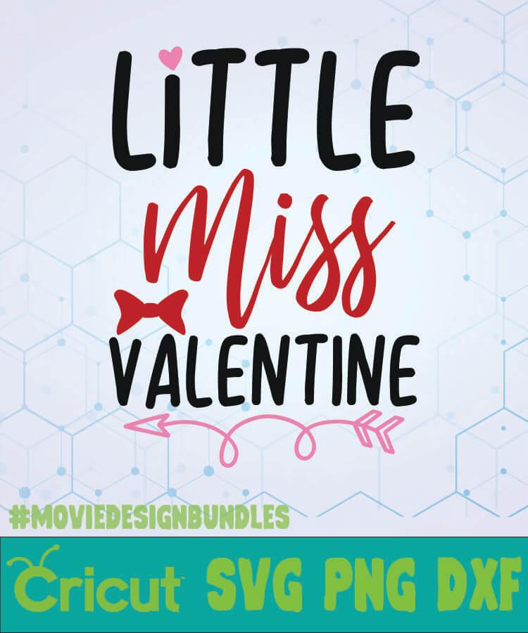Little Miss Valentine Svg Designs Logo Svg Png Dxf Movie Design Bundles