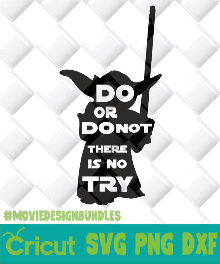 Do Or Do Not Baby Yoda Svg Png Dxf Clipart For Cricut Movie Design Bundles