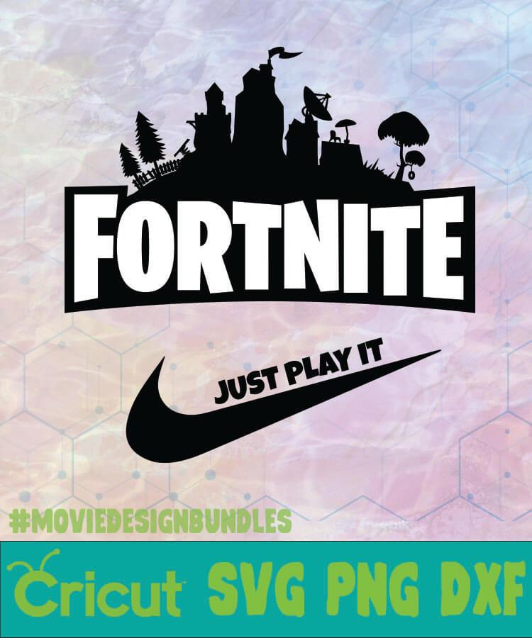 FORTNITE JUST PLAY IT LOGO SVG PNG DXF - Movie Design Bundles